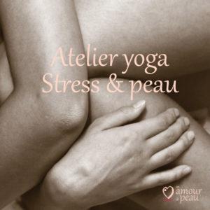Atelier Yoga stress & peau